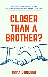 Christian Friendship: Closer Than A Brother? (Search For Truth Bible Series - Book 22)