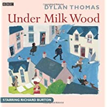 Under Milk Wood (BBC Radio Collection) by Thomas, Dylan (1999) Audio CD