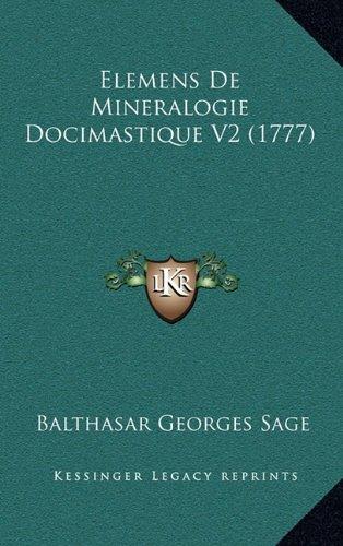 Elemens de Mineralogie Docimastique V2 (1777)
