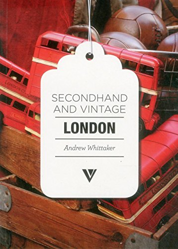 Secondhand & Vintage London (Secondhand and Vintage) by Andrew Whittaker (Illustrated, 28 Oct 2015) Paperback