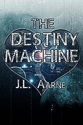 The Destiny Machine (English Edition)