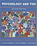 Psychology and You by Judith W McMahon (1999-01-01)