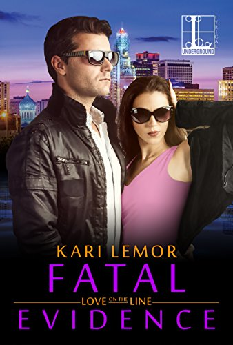 Book cover image for Fatal Evidence (Love on the Line Book 3)