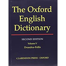 The Oxford English Dictionary, Second Edition (Volume 5)