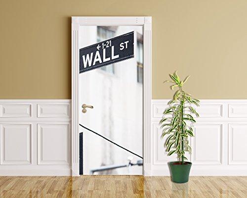 Türaufkleber - Wallstreet - Straßenschild - 90 x 200 cm - selbstklebend - Türpanel - Aufkleber - Türbild - Tür - Bild - Foto - Tapete - Türtapete - Türposter - Türfolie - Türklebefolie - Bild für Tür - Straße - New York City - Manhattan - Börse - Finanzdistrikt - USA - Wirtschaft - Geld - Dollar - Finanzen - Banking - Bank - Charging Bull - New York Stock Exchange