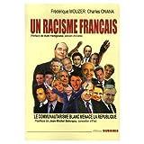 Un racisme français : Le communautarisme blanc menace la République