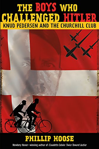 ged Hitler: Knud Pedersen and the Churchill Club (Bccb Blue Ribbon Nonfiction Book Award (Awards)) (Blue Ribbon Award)
