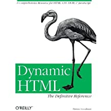 Dynamic HTML : The Definitive Reference  (en anglais)