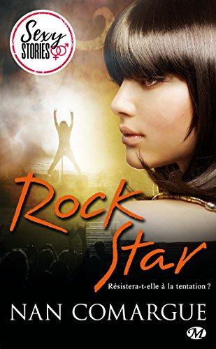 Rock Star - Sexy Stories (Milady Sexy Stories) par Nan Comargue