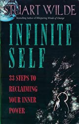 Infinite Self: 33 Steps to Reclaiming Your Inner Power