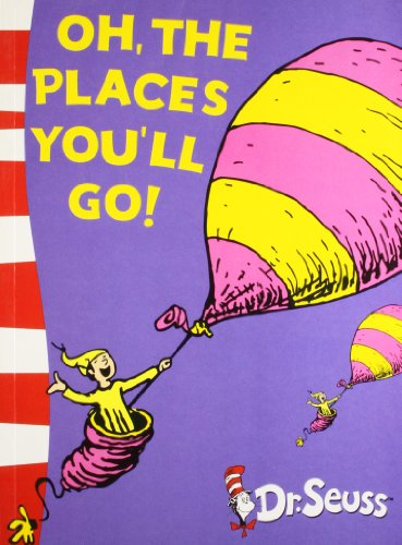 Oh, The Places You'll Go!: Yellow Back Book por Dr. Seuss