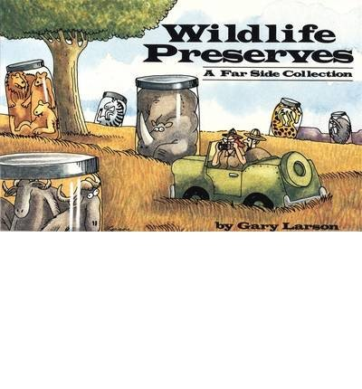 [ WILDLIFE PRESERVES BY LARSON, GARY](AUTHOR)PAPERBACK par Gary Larson