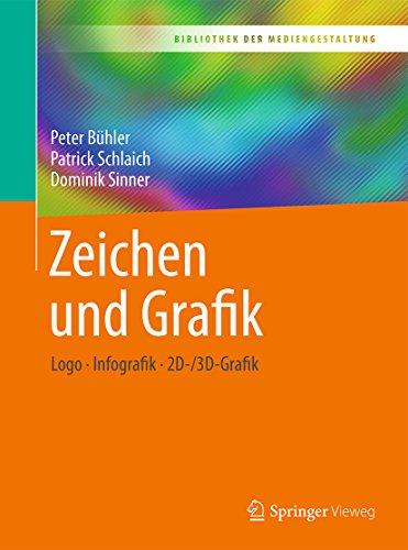 Zeichen und Grafik: Logo - Infografik - 2D-/3D-Grafik (Bibliothek der Mediengestaltung) (Ein Zeichen-design)