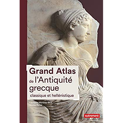 Grand Atlas de l'Antiquité grecque