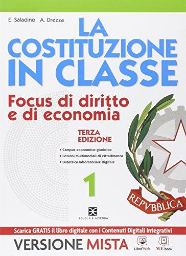 La Costituzione in classe. Con e-book. Con espansione online. Per le Scuole superiori: 1