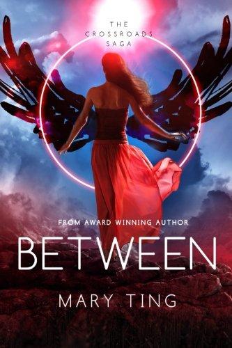 Between: Volume 2 (Crossroads Saga)
