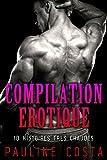 compilation erotique 10 nouvelles tr?s tr?s hot