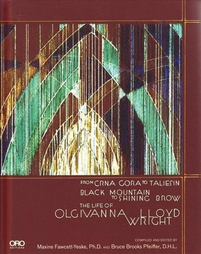 The life of Olgivanna Wright par Maxine Fawsette-Yeske