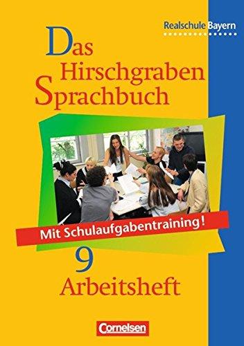 Das Hirschgraben Sprachbuch 9. Arbeitsheft. Realschule. Bayern. Neue Rechtschreibung, 2. Auflage