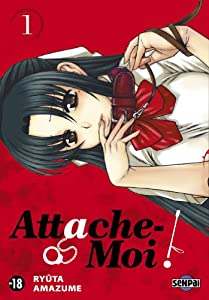 Attache-Moi ! Edition simple Tome 1