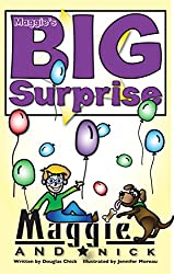 Maggie's BIG Surprise - Bedtime Stories for ages 2-8: Maggie and Nick Stories (English Edition)