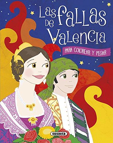 Las fallas de Valencia para colorear y pegar por Susaeta Ediciones S A