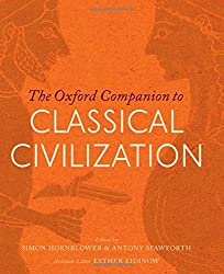 The Oxford Companion to Classical Civilization 2/e (Oxford Companions)