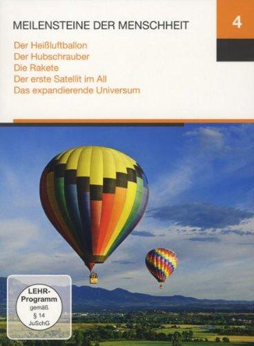 Meilensteine 4 (Der Heißluftballon / Der Hubschrauber / Die Rakete / Der erste Satellit im All / Das expandierende Universum)