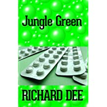 Jungle Green, (The Balcom Dynasty Book 2): Sci-Fi Murder Mystery: Stargate SG1 meets Total Recall