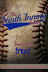 Trent (The Ninth Inning Book 4) (English Edition)