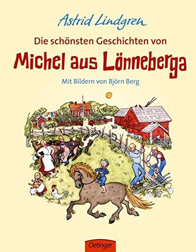 Die schönsten Geschichten von Michel aus Lönneberga