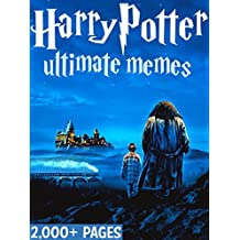 HARRY POTTER: Ultimate Memes and Funny Pictures! Bonus Memes Included (English Edition)