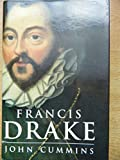 Francis Drake: The Lives of a Hero