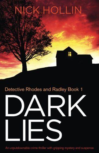 Dark Lies: An unputdownable crime thriller with gripping mystery and suspense