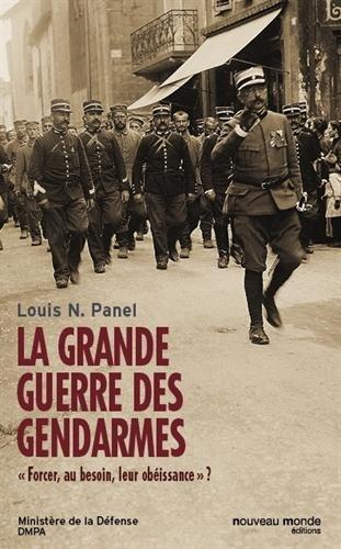 la-grande-guerre-des-gendarmes-forcer-au-besoin-leur-obissance