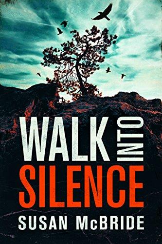 Walk Into Silence (Jo Larsen Book 1) (English Edition)