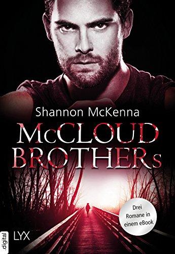 McCloud Brothers: Drei Romane in einem eBook von [McKenna, Shannon]
