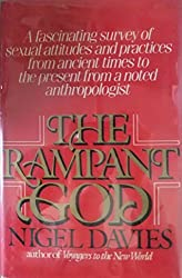 The Rampant God: Eros Throughout the World by Nigel Davies (1984-06-01)