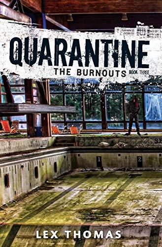 The Burnouts (Quarantine, Band 3) - Burnout-band