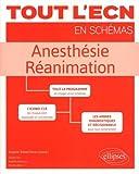 ANESTHÉSIE - RÉANIMATION