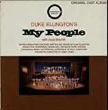 ORIGINAL CAST ALBUM Duke Ellingtons My People (1964 US 14-track mono LP with the entire production conceived written & staged by the Duke housed in a heavy duty pasted & front laminated gatefold sleeve. The sleeve reveals only a bit of minor ...