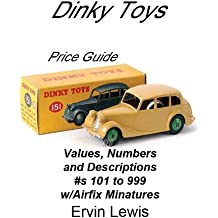 Dinky Toys Numbers, Values and Descriptions (English Edition)