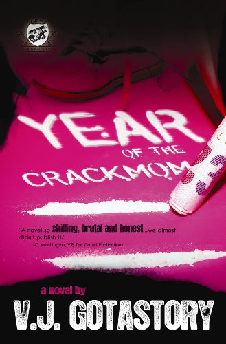 Year of The Crack Mom (The Cartel Publications Presents ...