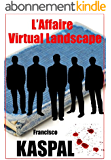 L'Affaire Virtual Landscape