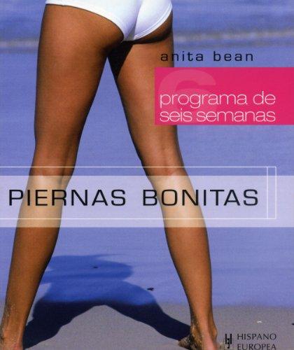 Piernas bonitas (Programa de 6 semanas) por Anita Bean