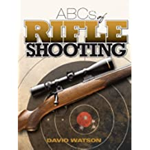 ABCs of Rifle Shooting (English Edition)