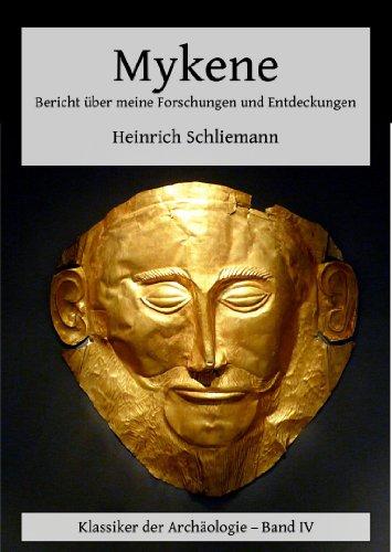 Buchseite und Rezensionen zu 'Mykene - Bericht über meine Forschungen und Entdeckungen' von Heinrich Schliemann