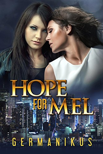 Hope for Mel