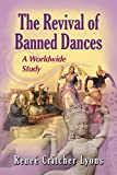 #5: The Revival of Banned Dances: A Worldwide Study