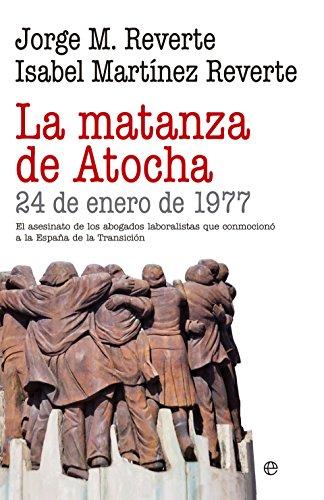 La matanza de Atocha (Historia) por Jorge M. Reverte